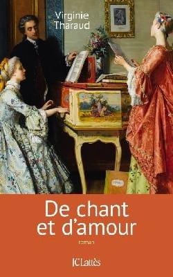 De chant et d'amour - Virginie THARAUD - Livre - laflutedepan.com