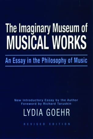 The imaginary museum of musical works - Lydia GOEHR - laflutedepan.com
