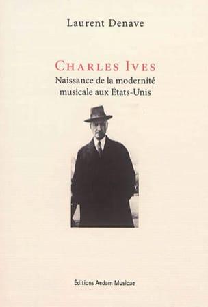 Charles Ives : naissance de la modernité musicale aux Etats-Unis - laflutedepan.com