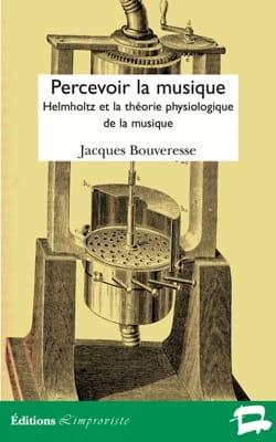 Percevoir la musique : Helmholtz et la théorie physiologique de la musique laflutedepan