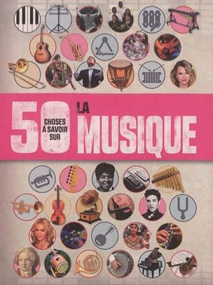 50 choses à savoir sur la musique Rob BAKER Livre laflutedepan