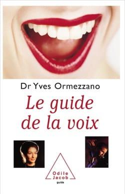 Le guide de la voix Yves ORMEZZANO Livre laflutedepan