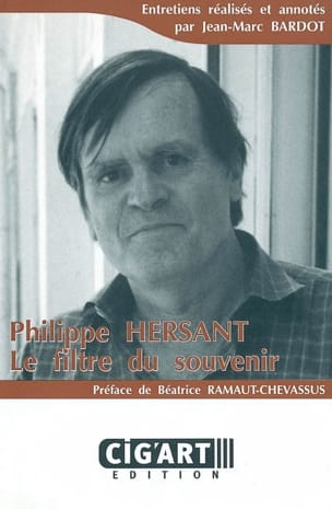 Philippe Hersant : le filtre du souvenir BARDOT Jean-Marc laflutedepan