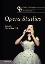 The Cambridge Companion to Opera Studies - laflutedepan.com