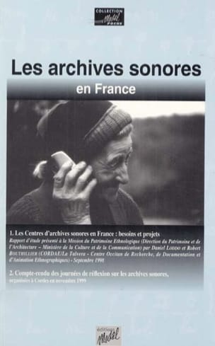 CORDAE-La Talvera (Midi-Pyrénées) Association - Les archives sonores en France - Livre - di-arezzo.fr