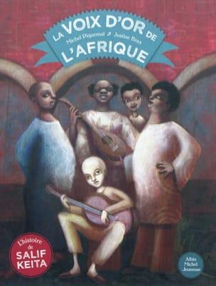 PIQUEMAL Michel / BRAX Justine - La voix d'or de l'Afrique - Livre - di-arezzo.fr