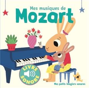 Marion BILLET - Mes musiques de Mozart - Livre - di-arezzo.fr
