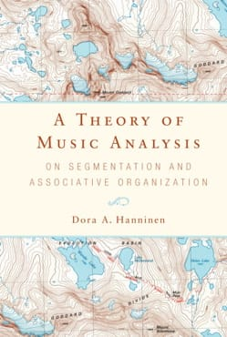 A Theory of Music Analysis - Dora HANNINEN - Livre - laflutedepan.com