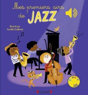 Aurélie GUILLEREY - Mes premiers airs de jazz - Livre - di-arezzo.fr
