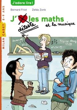 J'déteste les maths et la musique - Bernard FRIOT - laflutedepan.com
