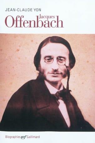 Jacques Offenbach - YON Jean-Claude - Livre - laflutedepan.com