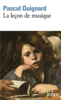 La leçon de musique - Pascal QUIGNARD - Livre - laflutedepan.com