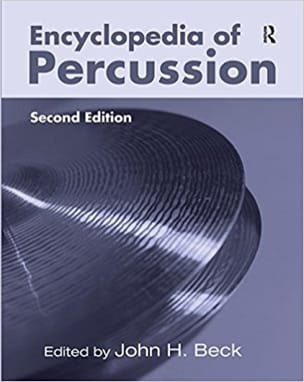 Encyclopedia of percussion BECK John H. ed. Livre laflutedepan