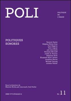 POLI - Politique de l'image, n° 11 : politiques sonores laflutedepan