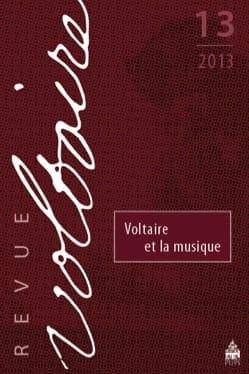 Voltaire et la musique - Voltaire, n° 13 Revue - laflutedepan.com