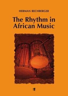 The Rhythm in African Music Hermann RECHBERGER Livre laflutedepan
