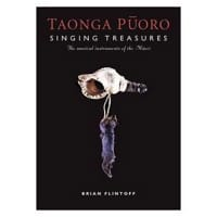 Taonga Puoro, singing treasures - the musical instruments of the Maori laflutedepan