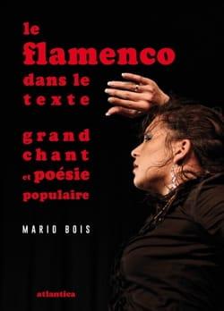 Le flamenco dans le texte Mario BOIS Livre Les Pays - laflutedepan