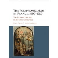 The Polyphonic Mass in France 1600-1780 - laflutedepan.com