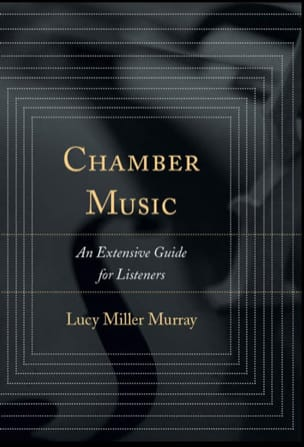 Chamber Music: An extensive guide for Listeners laflutedepan