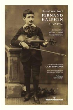 Du salon au front : Fernand Halphen (1872-1917) - laflutedepan.com