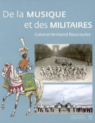 Armand RAUCOULES - De la musique et des militaires - Livre - di-arezzo.fr