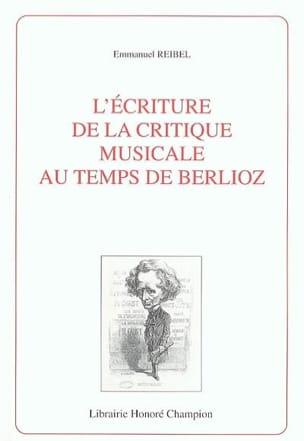 L'écriture de la critique musicale au temps de Berlioz - laflutedepan.com