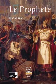 Avant-scène opéra (L'), n° 298 : Le Prophète - laflutedepan.com