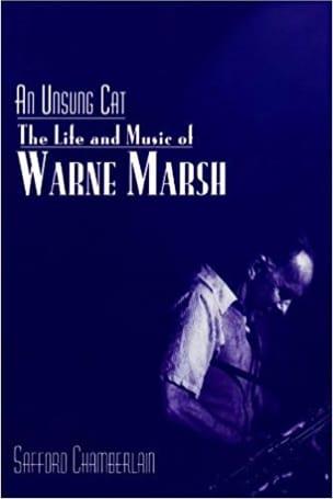 An unsung cat : the life and music of Warne Marsh - laflutedepan.com