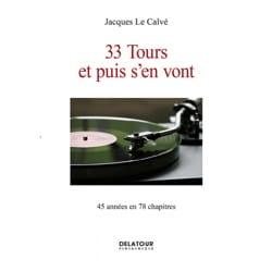 33 tours et puis s'en vont - LE CALVÉ Jacques - laflutedepan.com
