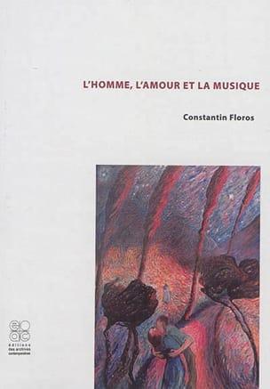 L'homme, l'amour et la musique - Constantin FLOROS - laflutedepan.com