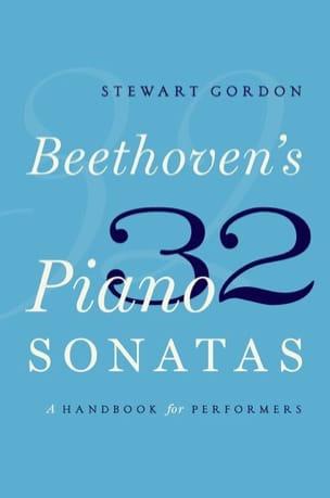 Beethoven's 32 piano sonatas - Stewart GORDON - laflutedepan.com