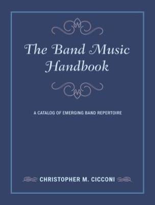 The Band Music Handbook - Christopher CICCONI - laflutedepan.com