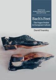 Bach's feet : the organ pedals in European culture laflutedepan
