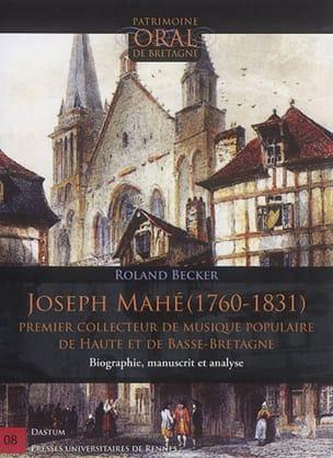Joseph Mahé (1760-1831) Roland BECKER Livre Les Pays - laflutedepan