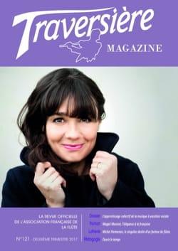 Traversières Magazine, n° 121 - Revue - Livre - laflutedepan.com