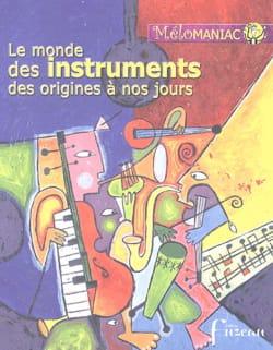 Le monde des instruments des origines à nos jours - laflutedepan.com