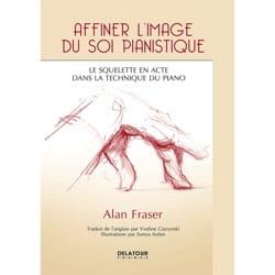 Affiner l'image du soi pianistique Alan FRASER Livre laflutedepan