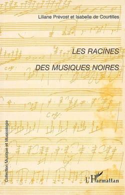 Les racines des musiques noires COURTILLES Isabelle DE laflutedepan