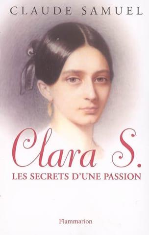 Clara S., secrets d'une passion Claude SAMUEL Livre laflutedepan