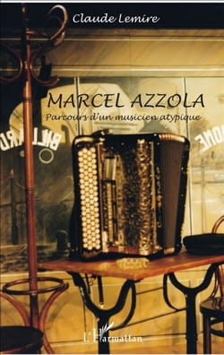 Marcel Azzola : parcours d'un musicien atypique - laflutedepan.com