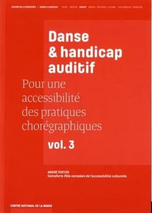 Danse & handicap auditif - André FERTIER - Livre - laflutedepan.com
