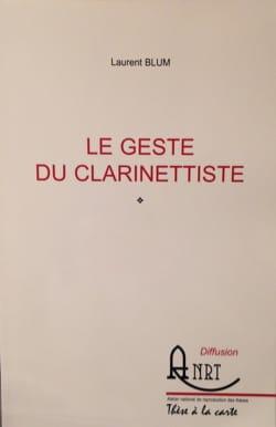 Le Geste Du Clarinettiste Laurent BLUM Livre laflutedepan