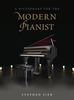 A dictionary for the modern pianist Stephen SIEK Livre laflutedepan