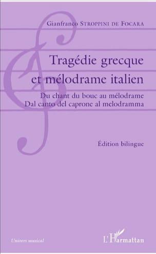 Tragédie grecque et mélodrame italien - laflutedepan.com