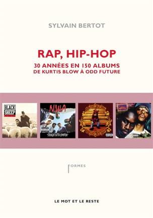 Rap, hip-hop : 30 années en 150 albums - laflutedepan.com
