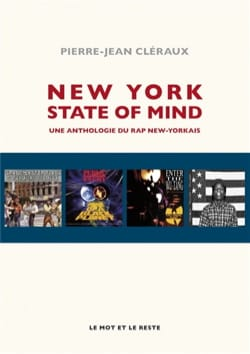 New-York state of mind : une anthologie du rap new-yorkais laflutedepan