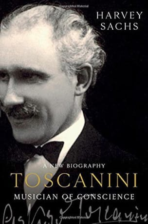 Toscanini, Musician of Conscience Harvey SACHS Livre laflutedepan