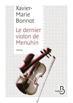 Le dernier violon de Menuhin BONNOT Xavier-Marie Livre laflutedepan