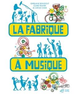 La fabrique à musique - COLLECTIF - Livre - laflutedepan.com